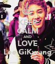 KEEP CALM AND LOVE Lee GiKwang - Personalised Poster large