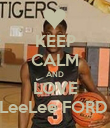 KEEP CALM AND LOVE LeeLee FORD  - Personalised Poster large