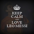 KEEP CALM AND LOVE LEO MESSI - Personalised Poster large