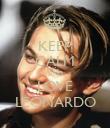 KEEP CALM AND LOVE LEONARDO - Personalised Poster large