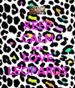 KEEP CALM AND LOVE LEOPARDS - Personalised Poster large