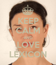 KEEP CALM AND LOVE LEXICON - Personalised Poster large