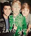 KEEP CALM AND LOVE LIAM, ZAYN AND NIALL - Personalised Poster large
