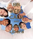 KEEP CALM AND Love Libera - Personalised Poster large