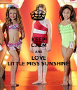 KEEP CALM AND LOVE LITTLE MISS SUNSHINE - Personalised Poster large