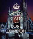 KEEP CALM AND LOVE LONDON - Personalised Poster large