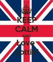KEEP CALM AND Love  Lottie! - Personalised Poster large