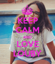 KEEP CALM AND LOVE LOUBY - Personalised Poster large