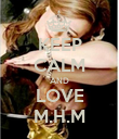 KEEP CALM AND LOVE M.H.M - Personalised Poster large