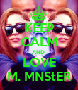 KEEP CALM AND  LOVE M. MNS†ER - Personalised Poster large