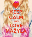 KEEP CALM AND LOVE  MAŽYLA  - Personalised Poster small