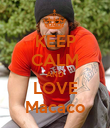 KEEP CALM AND LOVE Macaco - Personalised Poster large