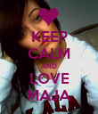 KEEP CALM AND LOVE MAJA - Personalised Poster large