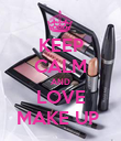 KEEP CALM AND LOVE MAKE UP  - Personalised Poster large