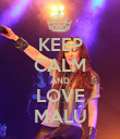 KEEP CALM AND LOVE MALÚ - Personalised Poster large