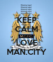 KEEP CALM AND LOVE MAN.CITY - Personalised Poster large