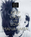 KEEP CALM AND LOVE MANA-SAMA - Personalised Poster large