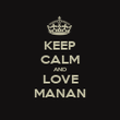 KEEP CALM AND LOVE MANAN - Personalised Poster large