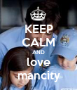 KEEP CALM AND love mancity - Personalised Poster large