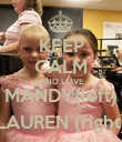 KEEP CALM AND LOVE MANDY(left) LAUREN (right) - Personalised Poster small