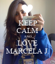 KEEP CALM AND LOVE MARCELA J. - Personalised Poster large