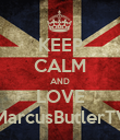 KEEP CALM AND LOVE MarcusButlerTV - Personalised Poster large