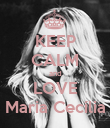 KEEP CALM and LOVE Maria Cecília - Personalised Poster large