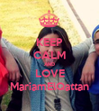 KEEP CALM AND LOVE MariamElQattan - Personalised Poster large