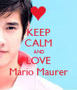 KEEP CALM AND LOVE Mario Maurer - Personalised Poster large