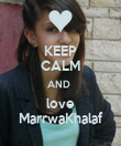 KEEP CALM AND  love MarrwaKhalaf - Personalised Poster large