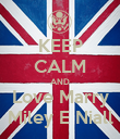 KEEP CALM AND Love Marry Miley E Niall - Personalised Poster large