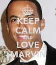 KEEP CALM AND LOVE MARVIN - Personalised Poster large