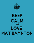 KEEP CALM and LOVE  MAT BAYNTON - Personalised Poster large