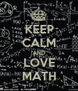 KEEP CALM AND LOVE MATH - Personalised Poster large