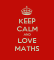 KEEP CALM AND LOVE MATHS - Personalised Poster large