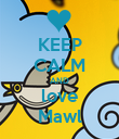 KEEP CALM AND love Mawl - Personalised Poster large