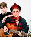 KEEP CALM AND LOVE MAX & HARVEY!! - Personalised Poster large