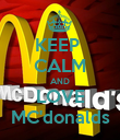 KEEP  CALM AND LOVE MC'donalds - Personalised Poster large