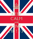 KEEP CALM AND LOVE  ME ! <3  - Personalised Poster large