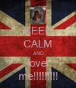KEEP CALM AND love  me!!!!!!!!! - Personalised Poster large