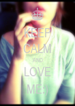 KEEP CALM AND LOVE ME:) - Personalised Poster large