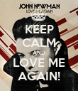 KEEP CALM AND LOVE ME AGAIN! - Personalised Poster large
