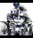 KEEP CALM AND Love Me Vianney - Personalised Poster large