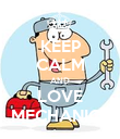 KEEP CALM AND LOVE MECHANICS - Personalised Poster large