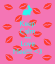 Keep Calm And Love Mee!!! <3 - Personalised Poster large