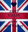 KEEP CALM AND love megWarner - Personalised Poster large