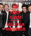 KEEP CALM AND LOVE MELISSA MEUNIER - Personalised Poster large