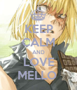 KEEP CALM AND LOVE MELLO  - Personalised Poster large
