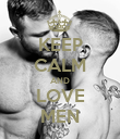 KEEP CALM AND LOVE MEN - Personalised Poster large