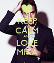 KEEP CALM AND LOVE MIKA - Personalised Poster large